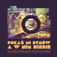 Katalog / Spacery fotograficzne po Dynowie